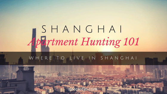 Shanghai Apartment Hunting 101: Where to Live in Shanghai